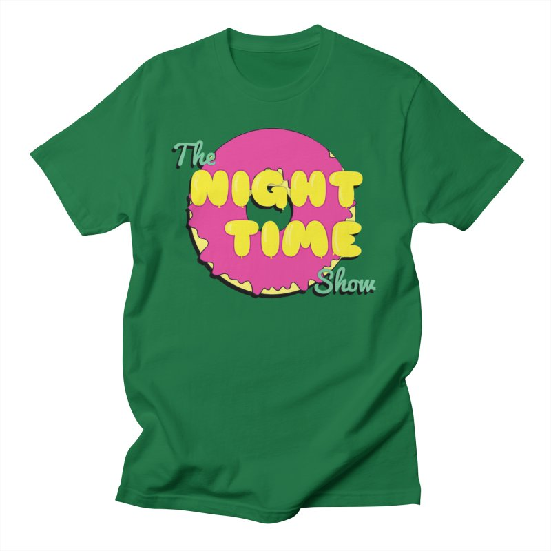 The Night Time Show Men's T-Shirt by The Night Time Show Shop