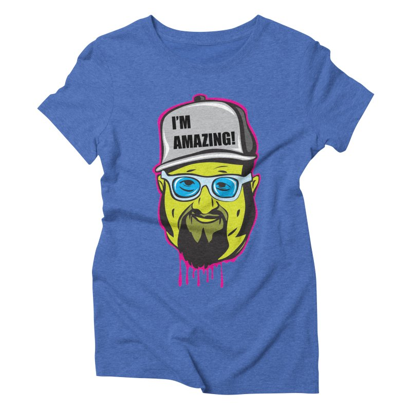 I'm Amazing... I'M AMAZING! Women's T-Shirt by The Night Time Show Shop