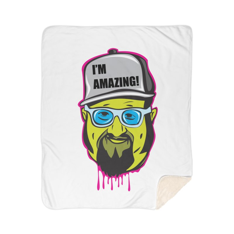 I'm Amazing... I'M AMAZING! Home Blanket by The Night Time Show Shop