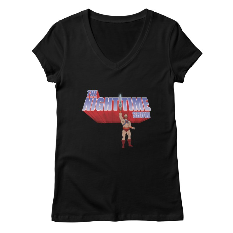 The Night Time Show and the Baddasses of the Universe! Women's V-Neck by The Night Time Show Shop