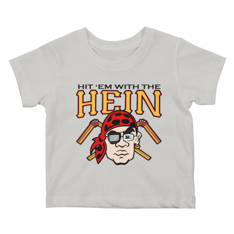 Hit Em With The Hein 3 Kids Baby T-Shirt by The Phantom's T-Shirt Shop
