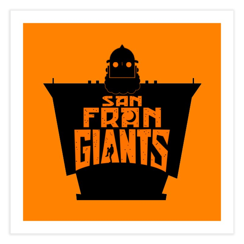 San Fran Iron Giants Home  by Mike Hampton's T-Shirt Shop