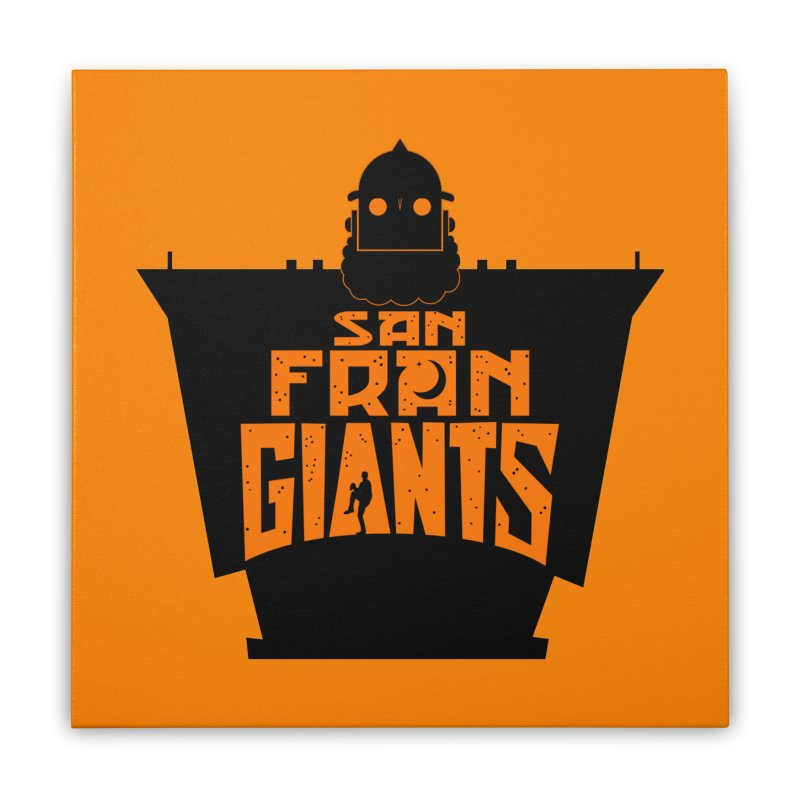 San Fran Iron Giants Home Stretched Canvas by Mike Hampton's T-Shirt Shop