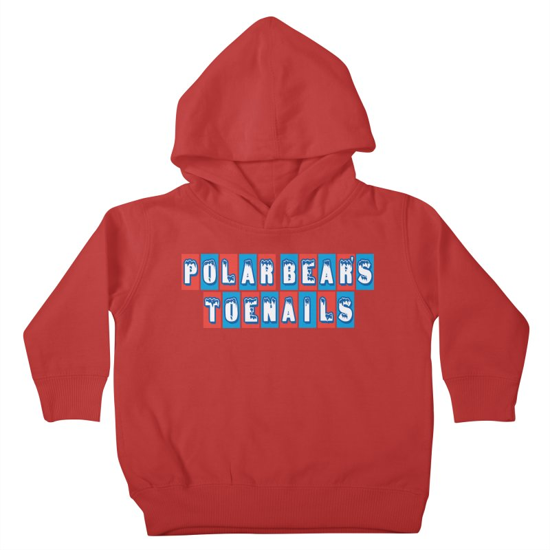 Colder than a... Kids Toddler Pullover Hoody by Mike Hampton's T-Shirt Shop