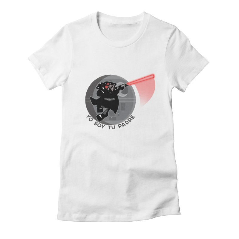 [I Am Your Father] Women's Fitted T-Shirt by Mike Hampton's T-Shirt Shop