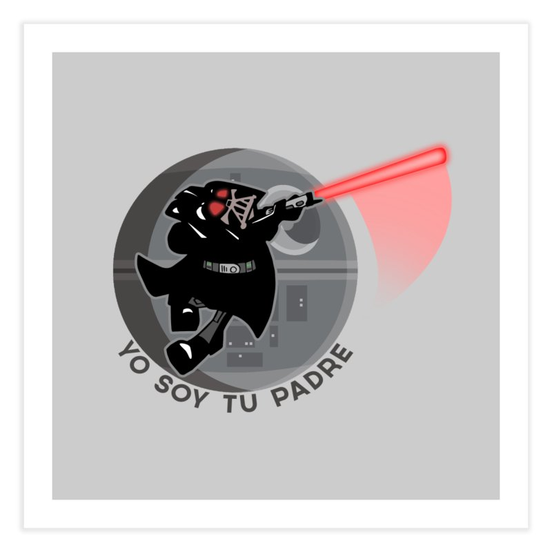 [I Am Your Father] Home Fine Art Print by Mike Hampton's T-Shirt Shop