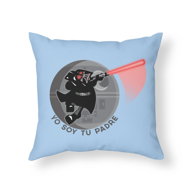 [I Am Your Father] Home Throw Pillow by Mike Hampton's T-Shirt Shop