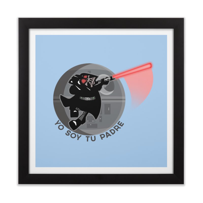 [I Am Your Father] Home Framed Fine Art Print by Mike Hampton's T-Shirt Shop