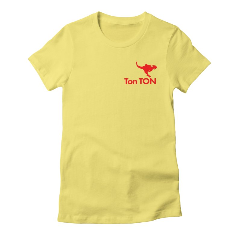 Ton-TON Women's  by Mike Hampton's T-Shirt Shop