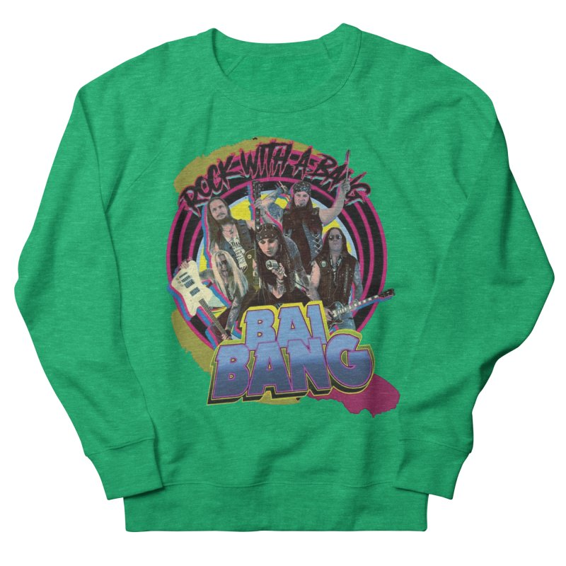 """BAI BANG """"Rock With A Bang"""" - Psychedelic Women's Sweatshirt by The RFL Records Shop"""