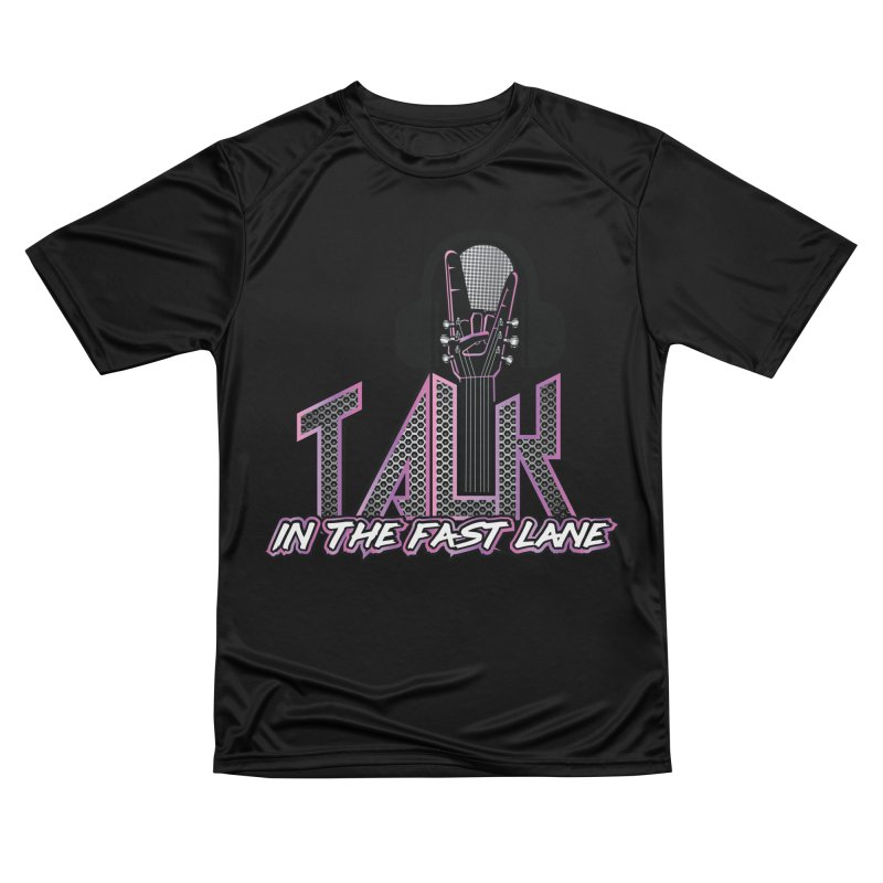 Talk In The FastLane Logo Women's T-Shirt by The RFL Records Shop
