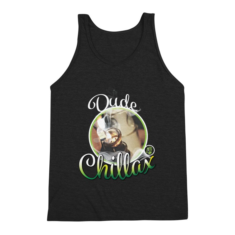 Dude Chillax (black) Men's Triblend Tank by The SeshHeadz's Artist Shop