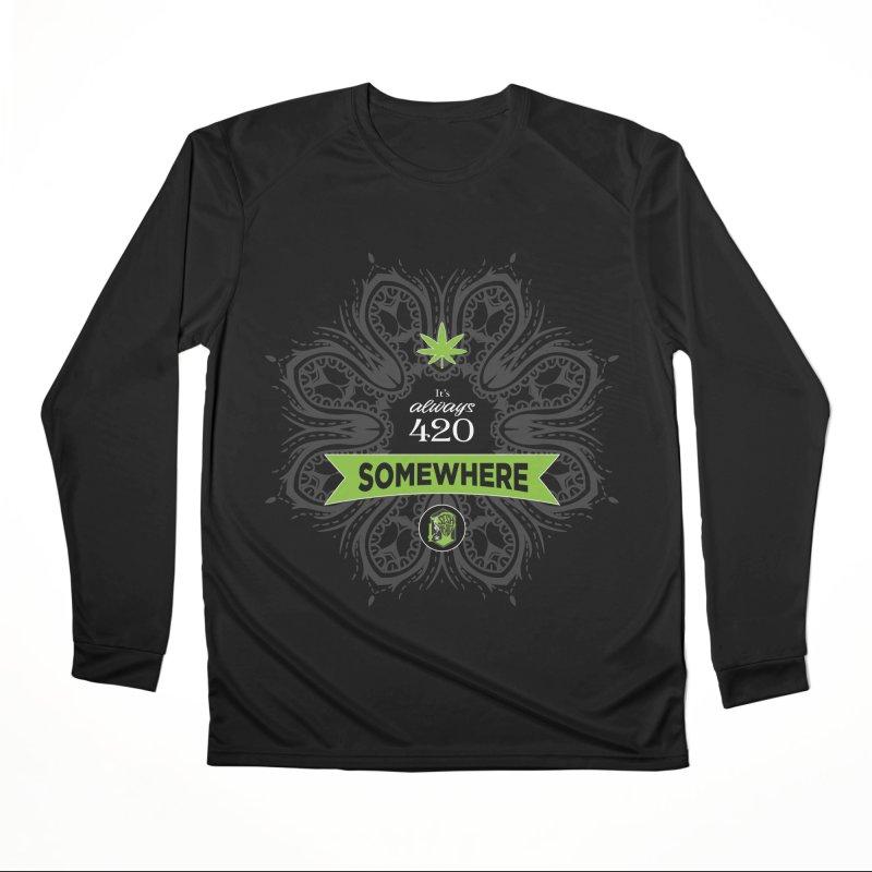 It's 420 Somewhere (Dark) Women's Performance Unisex Longsleeve T-Shirt by The SeshHeadz's Artist Shop