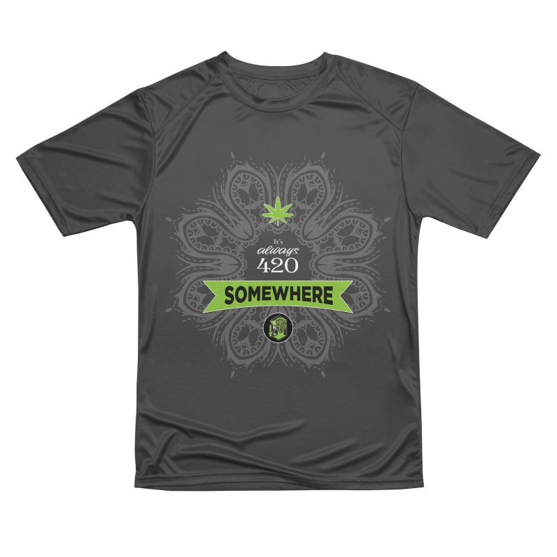 It's 420 Somewhere (Dark) Men's Performance T-Shirt by The SeshHeadz's Artist Shop