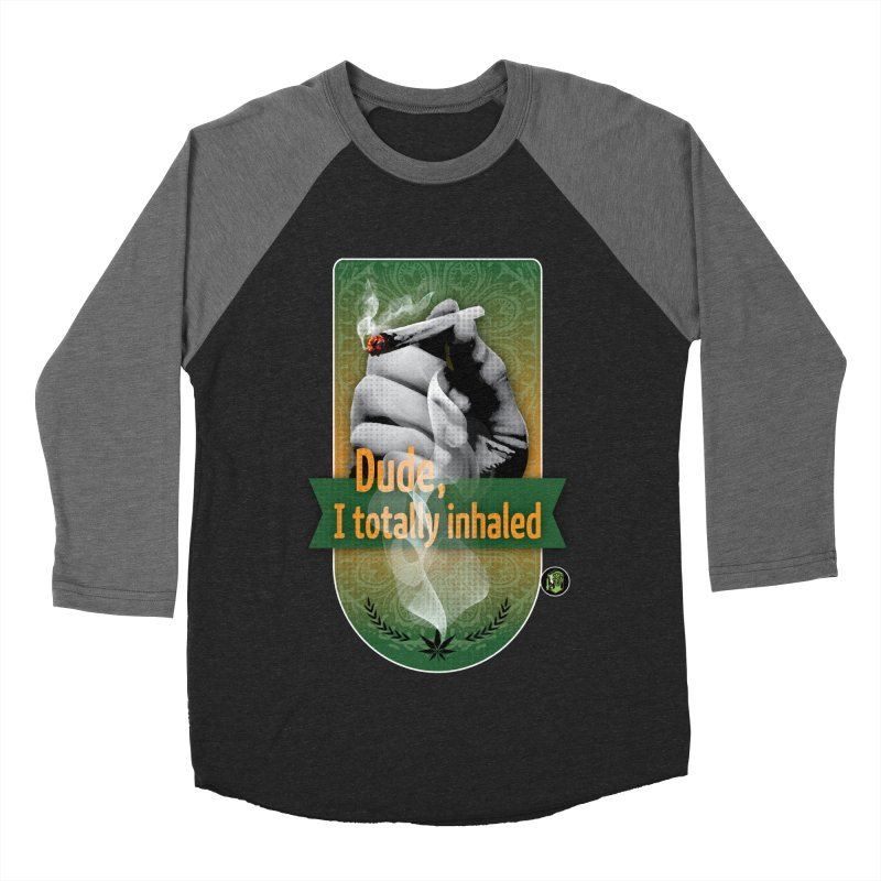Dude, I totally inhaled Women's Baseball Triblend Longsleeve T-Shirt by The SeshHeadz's Artist Shop