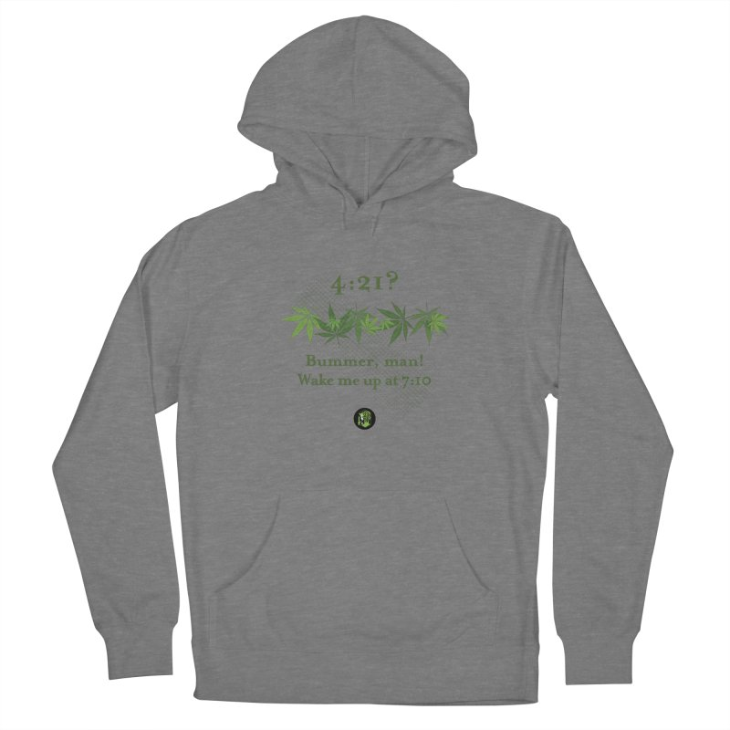 Bummer, man! Men's French Terry Pullover Hoody by The SeshHeadz's Artist Shop