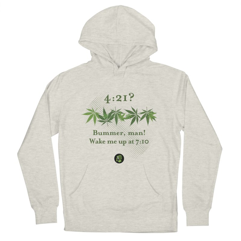 Bummer, man! Women's French Terry Pullover Hoody by The SeshHeadz's Artist Shop