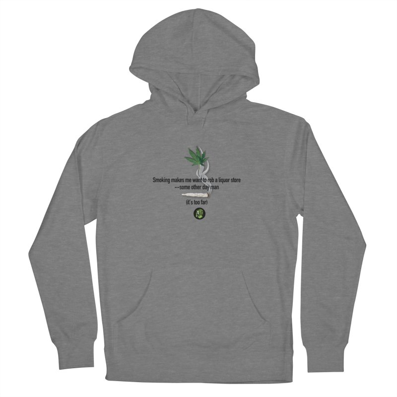 It's too far. (2) Men's French Terry Pullover Hoody by The SeshHeadz's Artist Shop