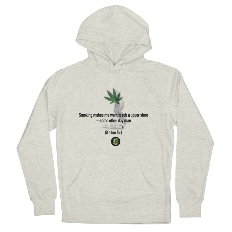 It's too far. (2) Women's French Terry Pullover Hoody by The SeshHeadz's Artist Shop