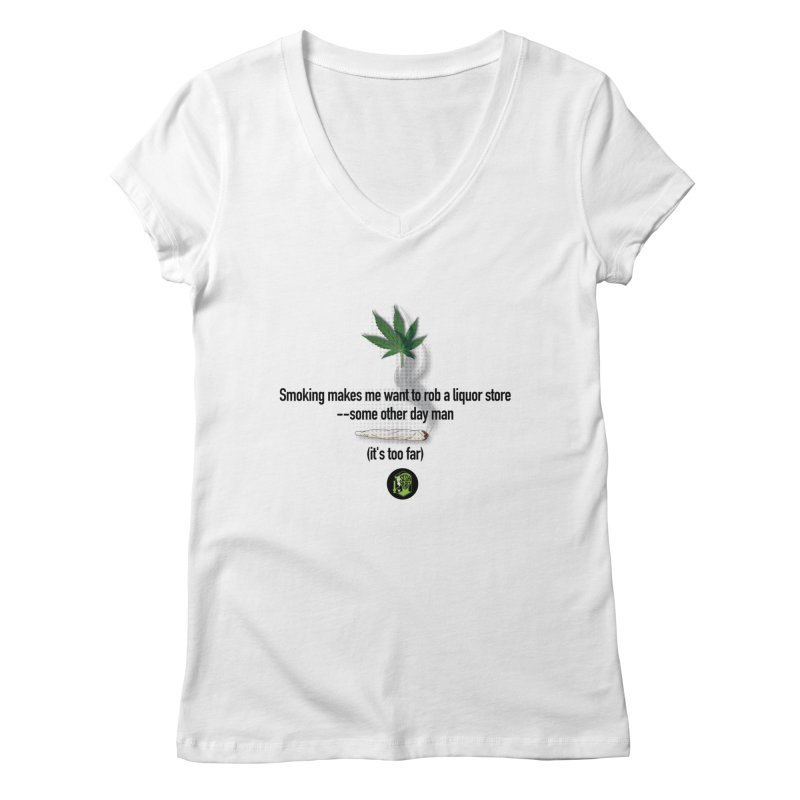 It's too far. (2) Women's Regular V-Neck by The SeshHeadz's Artist Shop