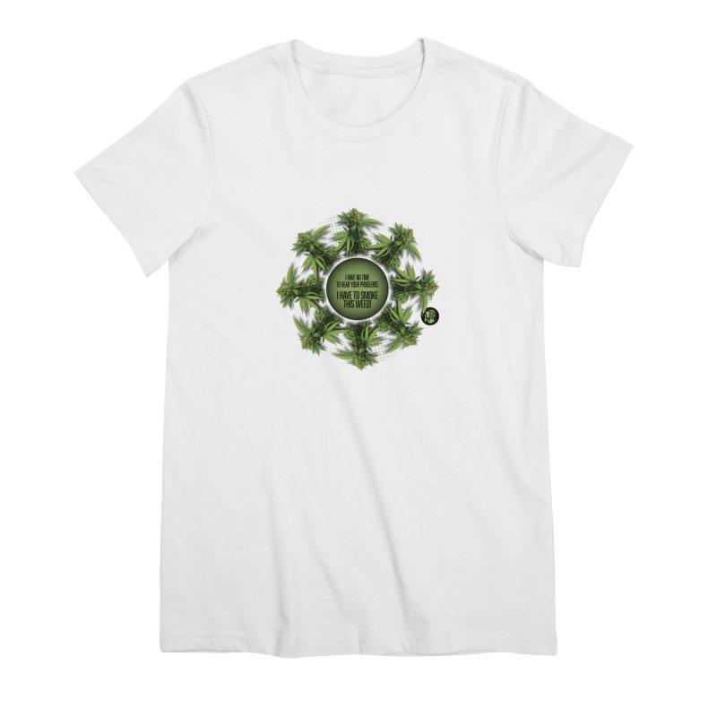 No time Women's Premium T-Shirt by The SeshHeadz's Artist Shop