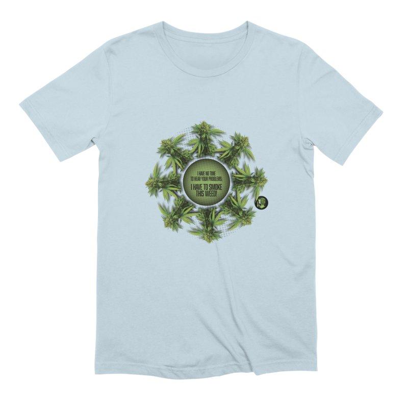 No time Men's Extra Soft T-Shirt by The SeshHeadz's Artist Shop
