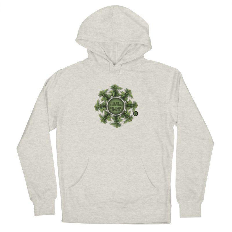 No time Women's French Terry Pullover Hoody by The SeshHeadz's Artist Shop