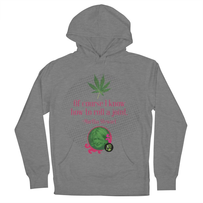 Roll a joint Martha Men's French Terry Pullover Hoody by The SeshHeadz's Artist Shop