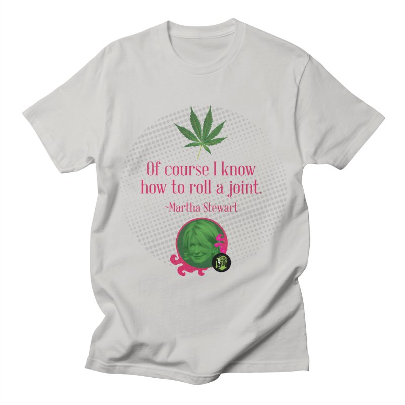 Roll a joint Martha Men's Regular T-Shirt by The SeshHeadz's Artist Shop