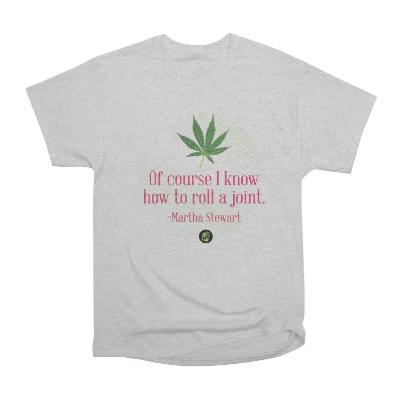 Roll a joint Marth (2) Women's Heavyweight Unisex T-Shirt by The SeshHeadz's Artist Shop
