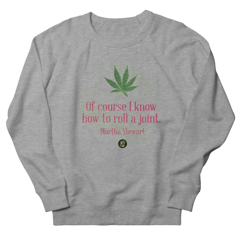 Roll a joint Marth (2) Men's French Terry Sweatshirt by The SeshHeadz's Artist Shop