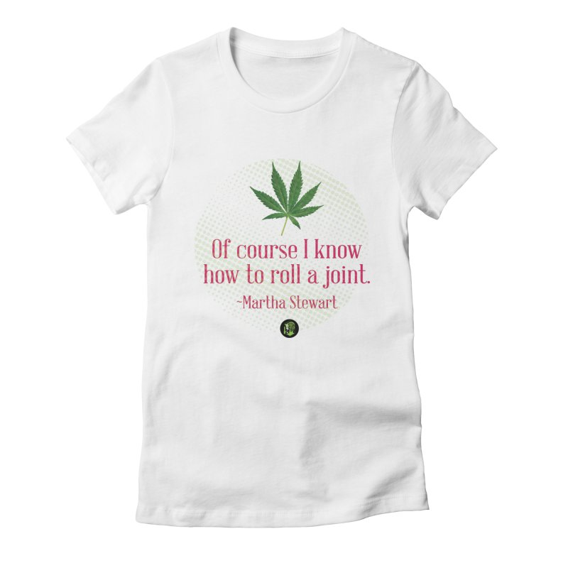 Roll a joint Marth (2) Women's Fitted T-Shirt by The SeshHeadz's Artist Shop