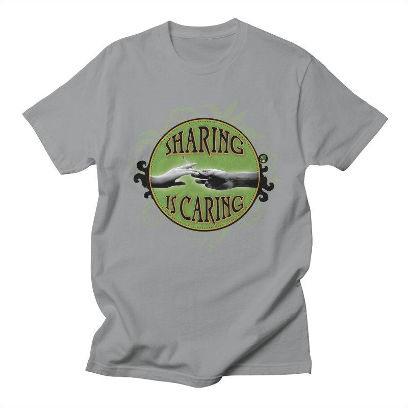 Sharing is Caring Women's Regular Unisex T-Shirt by The SeshHeadz's Artist Shop