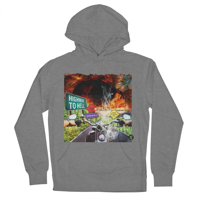 Highway to HELL Women's French Terry Pullover Hoody by The SeshHeadz's Artist Shop