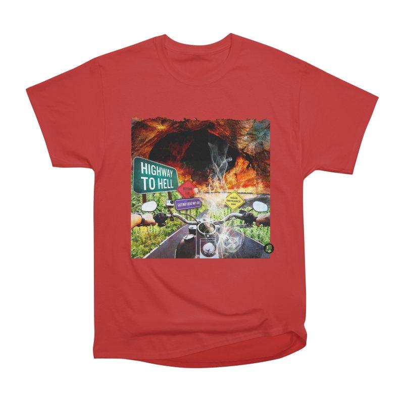 Highway to HELL Women's Heavyweight Unisex T-Shirt by The SeshHeadz's Artist Shop