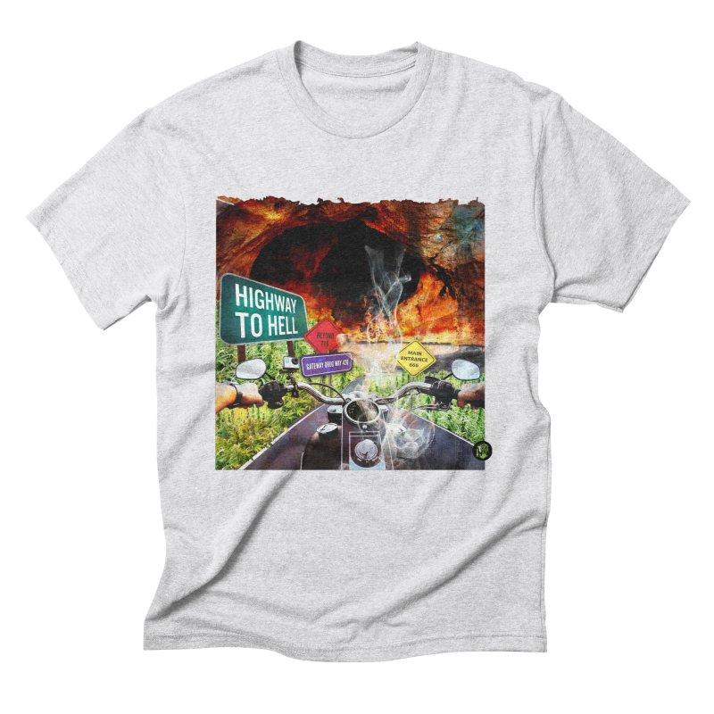 Highway to HELL Men's Triblend T-Shirt by The SeshHeadz's Artist Shop