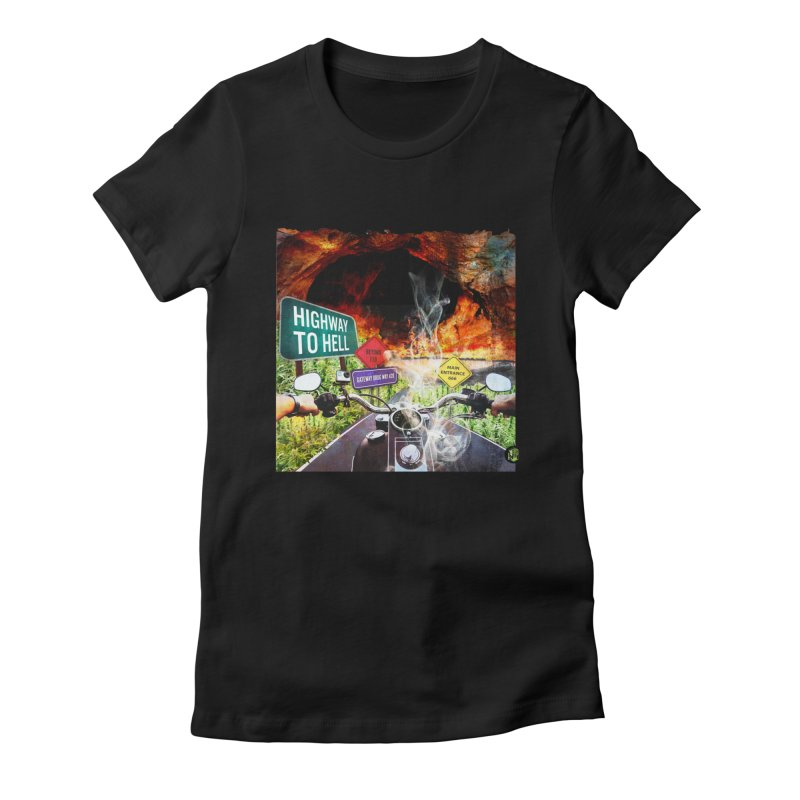 Highway to HELL Women's Fitted T-Shirt by The SeshHeadz's Artist Shop