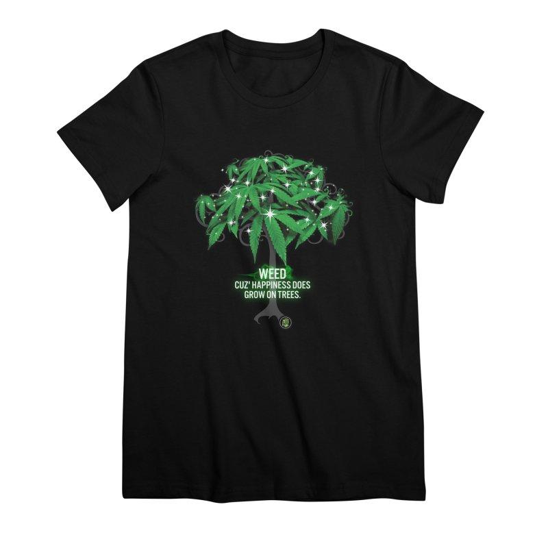 Cuz Happiness does grow on trees. Women's Premium T-Shirt by The SeshHeadz's Artist Shop
