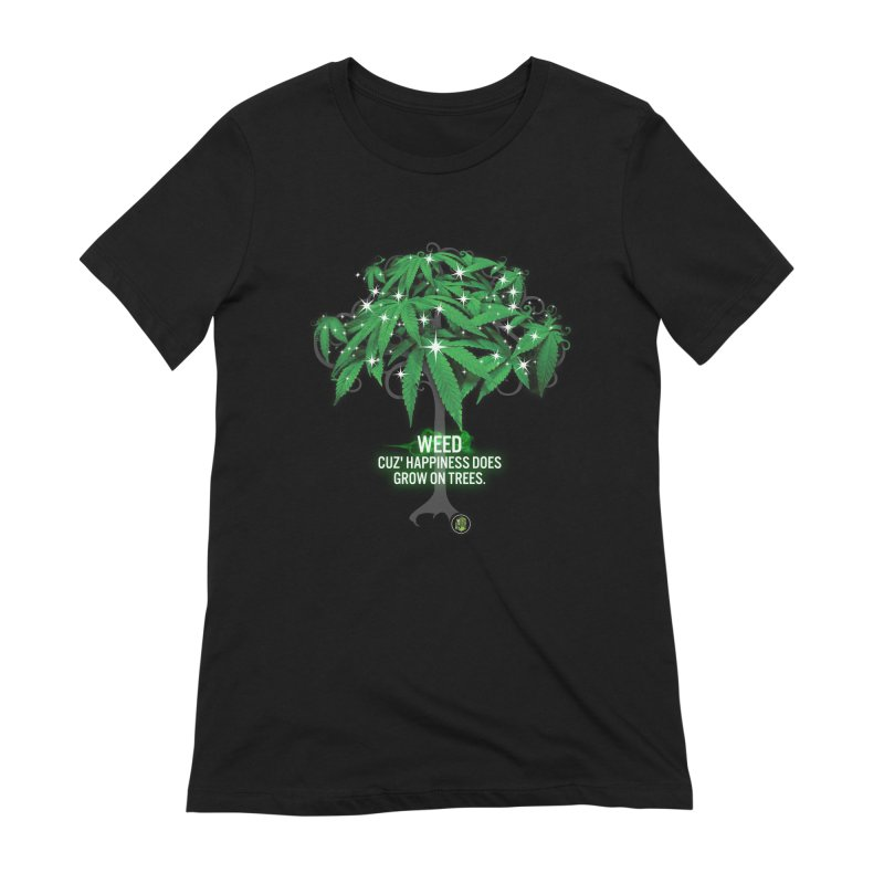 Cuz Happiness does grow on trees. Women's Extra Soft T-Shirt by The SeshHeadz's Artist Shop