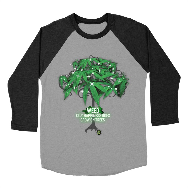 Cuz Happiness does grow on trees. Women's Baseball Triblend Longsleeve T-Shirt by The SeshHeadz's Artist Shop