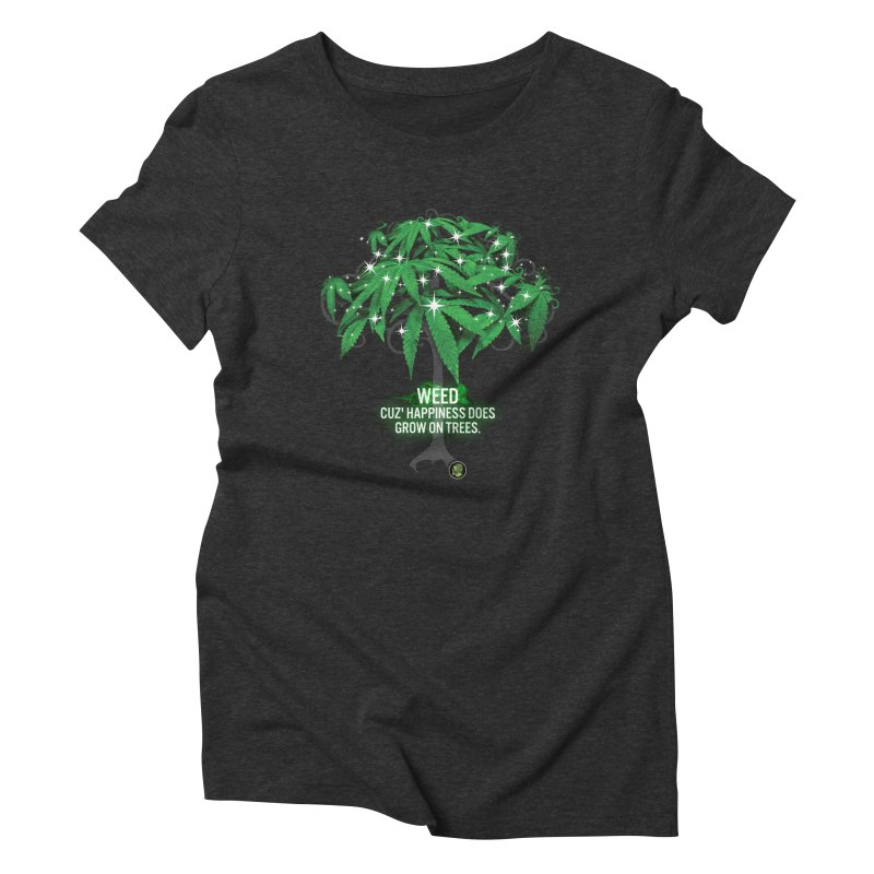 Cuz Happiness does grow on trees. Women's Triblend T-Shirt by The SeshHeadz's Artist Shop
