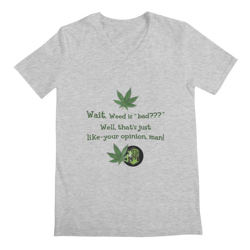 Wait. Weed is bad??? Men's Regular V-Neck by The SeshHeadz's Artist Shop