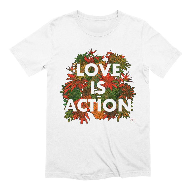Love Is Action Men's T-Shirt by The Susan Holloway Artist Shop