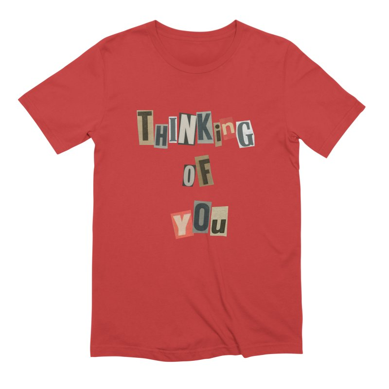 Thinking Of You Men's T-Shirt by The Susan Holloway Artist Shop