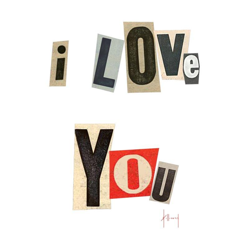 I Love You Men's T-Shirt by The Susan Holloway Artist Shop