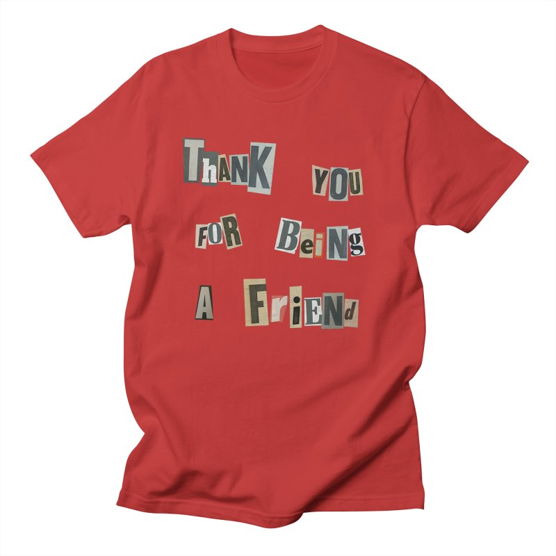 Thank You For Being A Friend Men's T-Shirt by The Susan Holloway Artist Shop