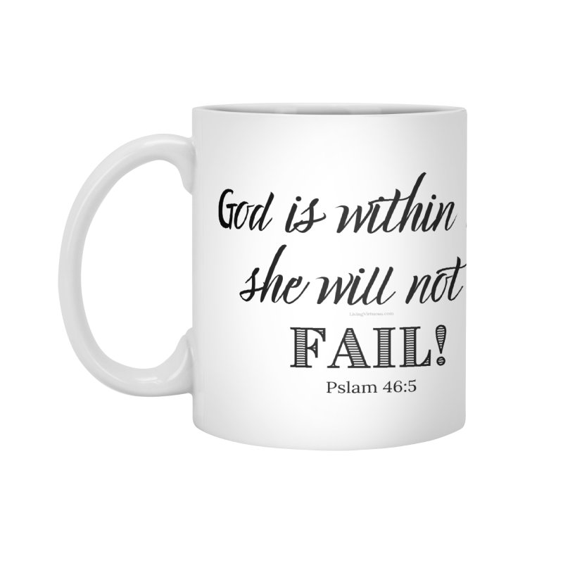God is Within Her (Black Letters) Accessories Mug by Living Virtuous Boutique