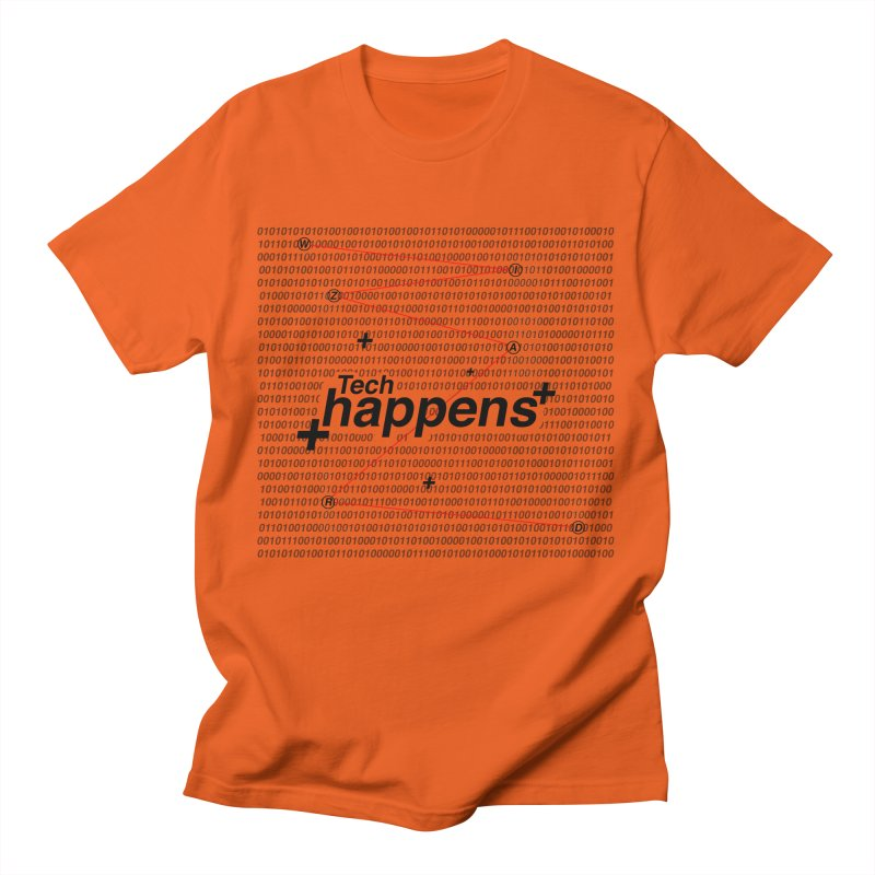Tech Happens Men's T-Shirt by TheWizardWardrobe's Artist Shop