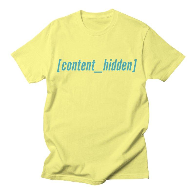 Content Hidden (Cyan Font) Men's T-Shirt by TheWizardWardrobe's Artist Shop