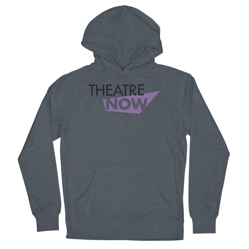 Theatre Now- Purple Men's Pullover Hoody by TheatreNow's Artist Shop
